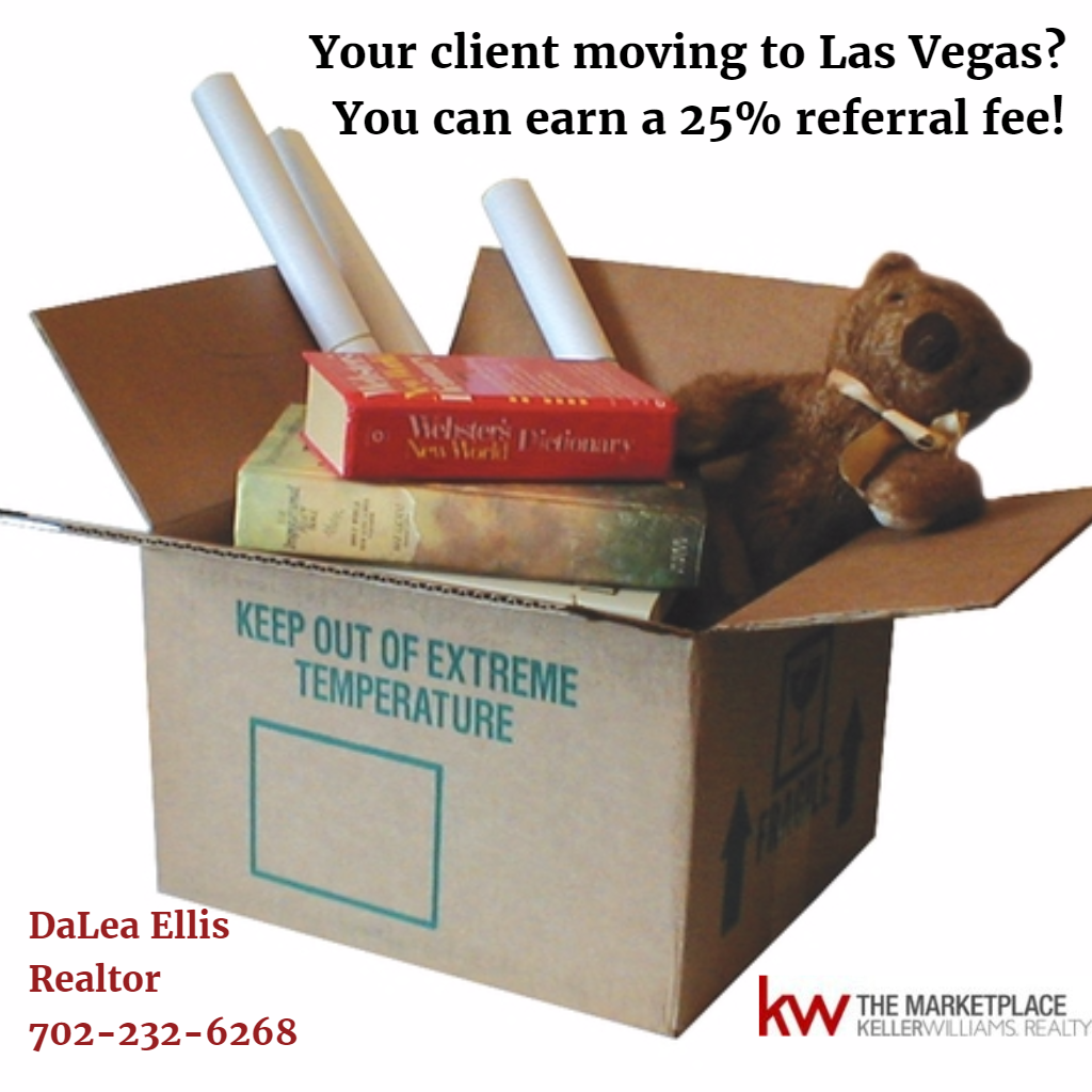 Client moving to Las Vegas? Earn a 25% referral fee!